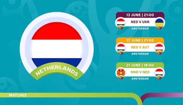 オランダ代表チームのスケジュールは、2020年のサッカー選手権の最終段階で試合を行います。サッカー2020の試合のイラスト。