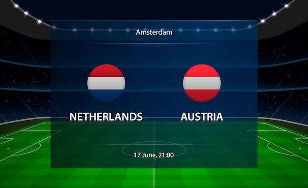 네덜란드 vs 오스트리아 축구 스코어 보드.