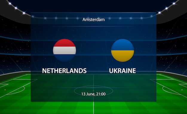 네덜란드 vs 우크라이나 축구 스코어 보드.