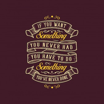 Never done typography quote design