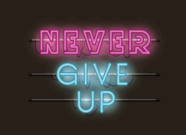 Never give up fonts neon lights