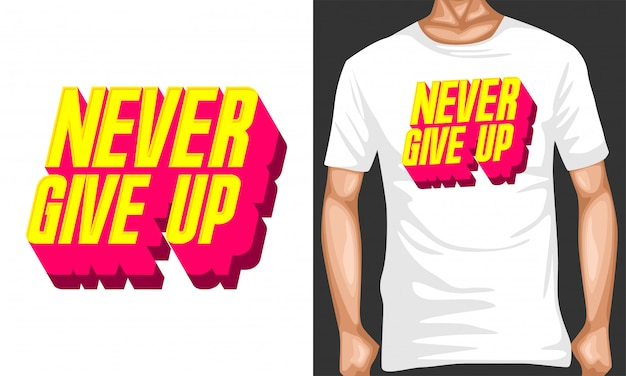 Never give up lettering typography