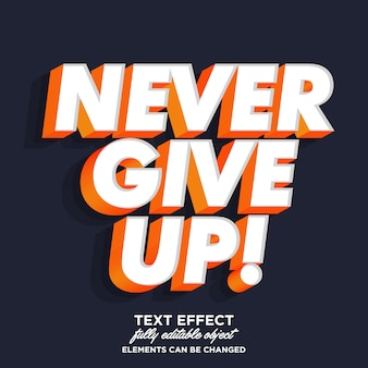 Never give up sticker font effect
