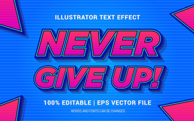 Never give up! text effects style