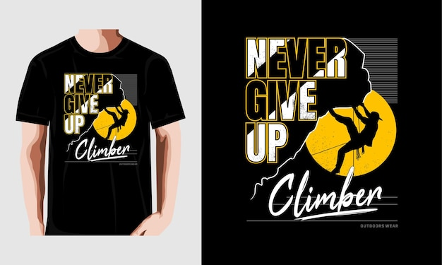 Never give up  typography vector t shirt print premium vector