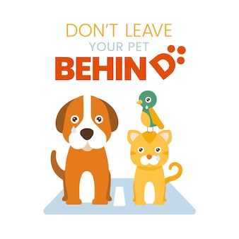 Never leave you pet behind concept