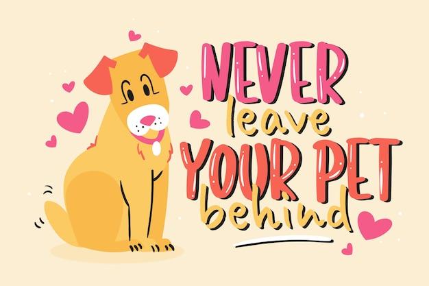 Non lasciare mai il tuo animale domestico alle spalle