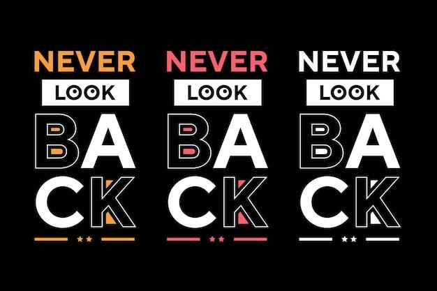 Никогда не оглядывайтесь назад лучший текстовый эффект типографика дизайн футболки