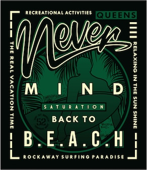 Never mind saturation, vector typography illustration graphic design t shirt printing