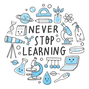 Never stop learning lettering. science related object in kawaii doodle style illustration