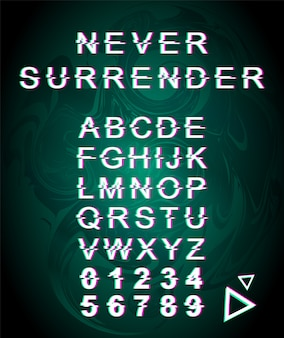 Never surrender glitch font template