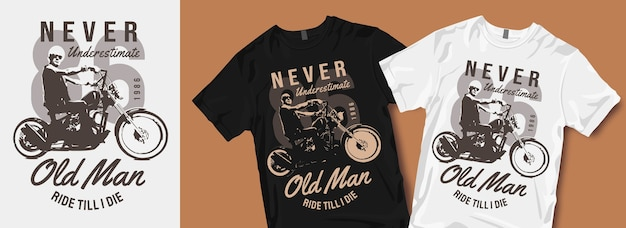 Never underestimate old man t shirt