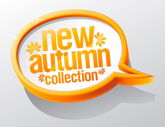 New autumn collection speech bubble.