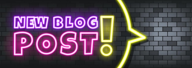 New blog post neon text on the stone background. new blog post. for business, marketing and advertising. vector on isolated background. eps 10.
