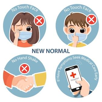 Новая концепция нормального образа жизни. после коронавируса или covid-19, вызвавшего образ жизни. без прикосновений к лицу, без рукопожатия, если у вас есть симптомы, обратитесь за медицинской помощью ранний инфографический вектор шаблона