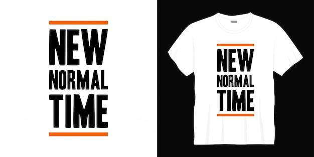 새로운 표준 시간 인쇄술 티셔츠 디자인