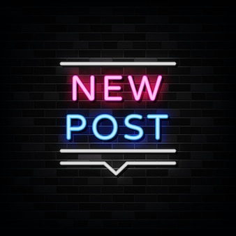 New post neon sign,  template