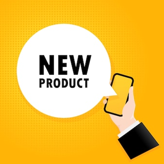 New product. smartphone with a bubble text. poster with text new product. comic retro style. phone app speech bubble.