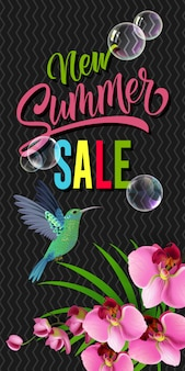 New summer sale lettering with hummingbird and orchid.