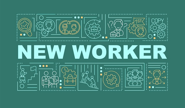 New worker green word concepts banner. hr management. employee adaptation. infographics with linear icons on turquoise background. isolated typography.   illustration