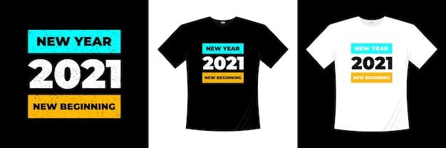 Новый год 2021 новое начало типографика дизайн футболки