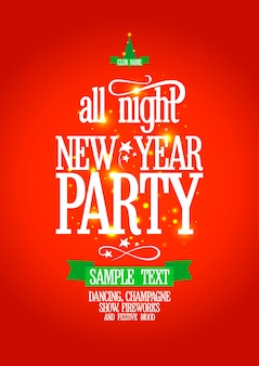 New year all night party poster .