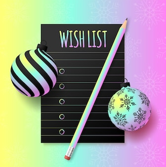 New year holographic wish plan list. new year goals list. 2022 resolutions text on notepad. action plan. pencils and realistic tree ball bauble hologram color.
