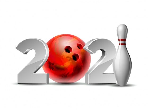 新年番号2021とボウリングのボール、赤いボーリングの白いボウリングのピン