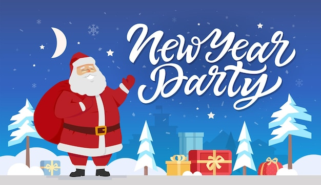New year party - modern cartoon characters illustration with hand drawn brush pen lettering. cheerful santa claus standing with presents in a night winter forest. perfect as card, invitation, poster