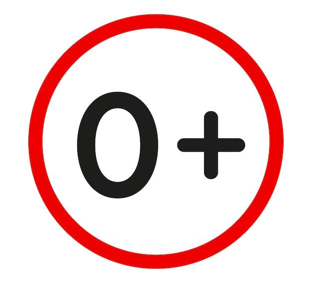 For newborn children sign sticker. zero plus. vector design element.