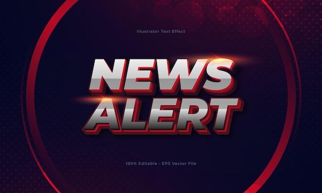 News alert editable 3d text effect
