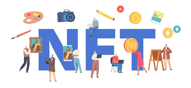 Nft, non fungible token concept. characters use cryptocurrency, making digital transaction for buying masterpieces and antiquities poster, banner or flyer. cartoon people vector illustration