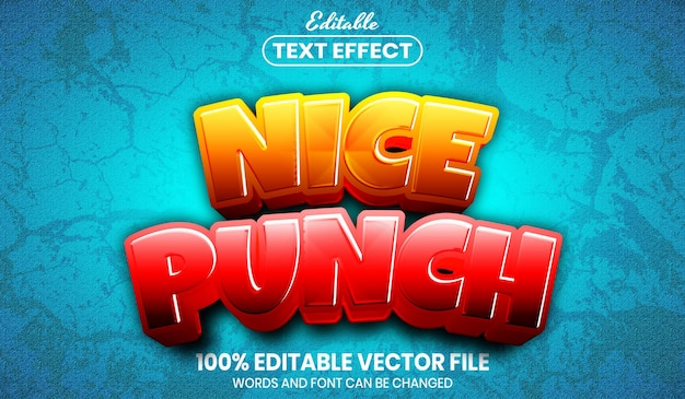 Nice punch text, font style editable text effect