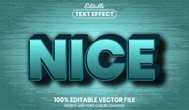 Nice text, font style editable text effect