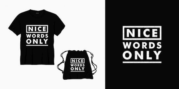 Tシャツ、バッグ、商品のタイポグラフィのみのレタリングデザイン