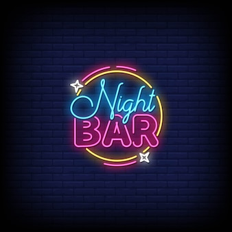Night bar neon signs style text