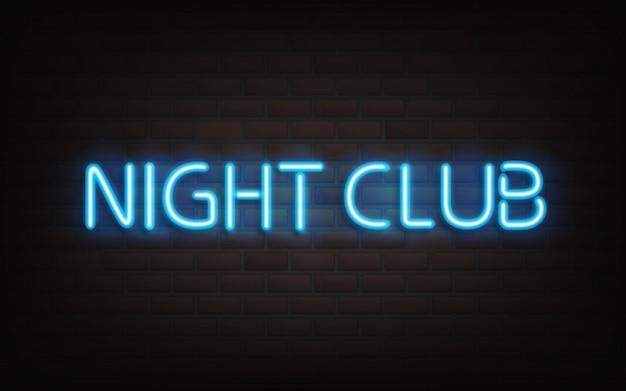 Night club neon lettering on dark brick wall background.