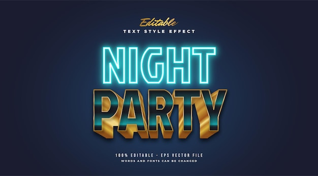 Night party text style in neon blue and gold effect
