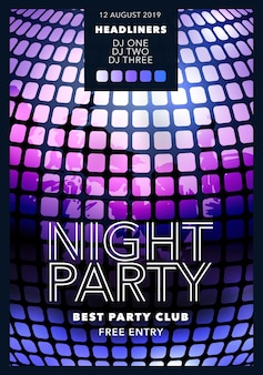 Night party vector illustration, banner. poster for disco with text for event and dj names. background with texture and close up of disco ball