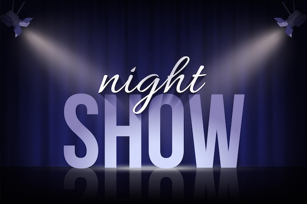 Night show words under spotlights on blue curtain background