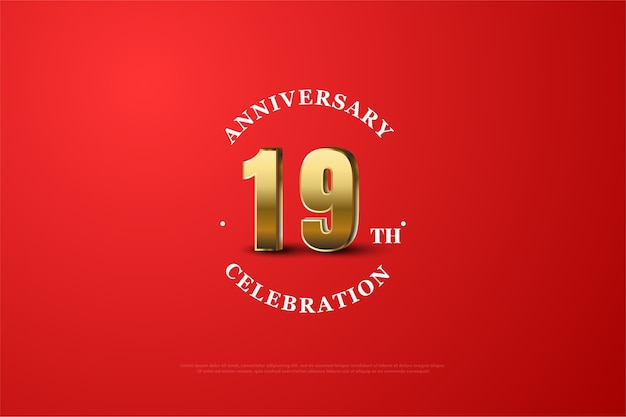 Nineteenth aniversary with red background and golden numbers