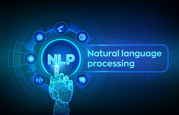Nlp. natural language processing cognitive computing technology concept on virtual screen. robotic hand touching digital interface.