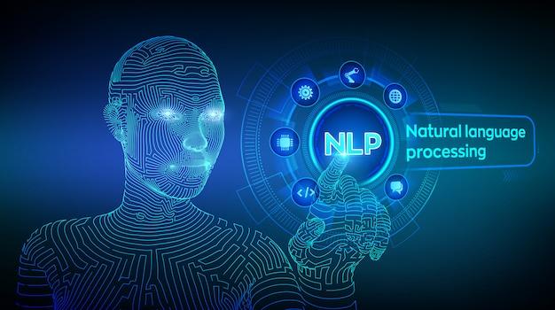 Nlp. концепция обработки естественного языка на виртуальном экране. каркасная рука киборга касаясь цифровому интерфейсу.