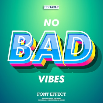 No bad vibes 3d font effect with modern trendy design style