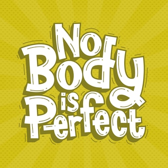 No body is perfect lettering doodle hand drawn
