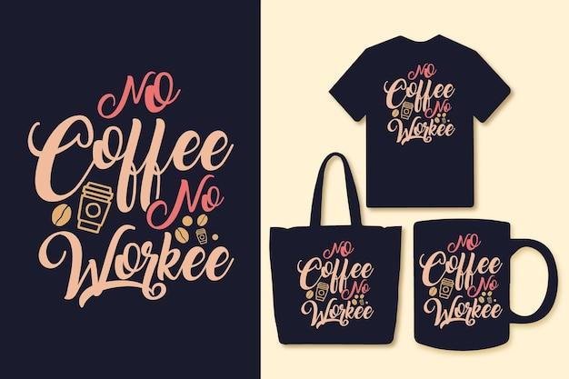 커피 없음 작업자 타이포그래피 인용 디자인
