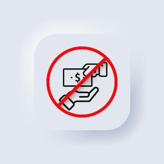 손상 아이콘이 없습니다. 벡터. 부패를 중지하십시오. 금지 표지판의 부패. 국제 반부패의 날. 금지 기호입니다. 뉴모픽