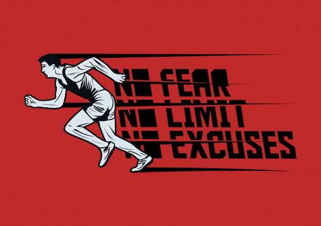 No fear no limit no excuses with runner man doing sprint vintage illustration