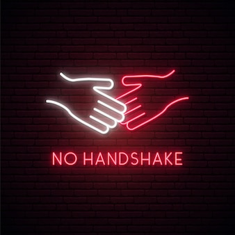 No handshake neon sign.