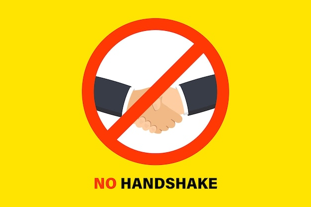 Никакого рукопожатия. подпишите запрещающие рукопожатия. коронавирус предотвращение. бактерии при рукопожатии. предупреждение о распространении вируса грязного рукопожатия. 2019-ncov, профилактика коронавируса в ухане